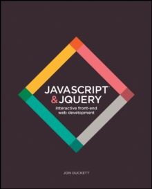 JavaScript and JQuery : Interactive Front-End Web Development, Paperback Book