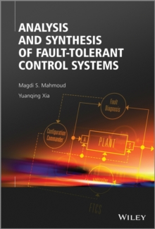 Analysis and Synthesis of Fault-Tolerant Control Systems, Hardback Book