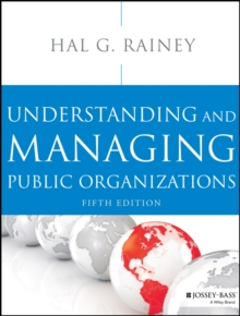 Understanding and Managing Public Organizations, Paperback / softback Book