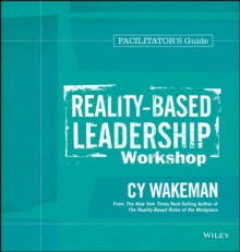 Reality-Based Leadership Workshop Facilitator's Guide Set, Paperback / softback Book