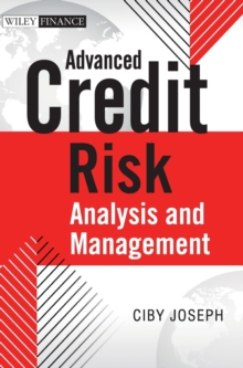 Advanced Credit Risk Analysis and Management, Hardback Book