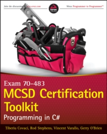 Mcsd Certification ToolKit (Exam 70-483) : Programming in C#, Paperback Book