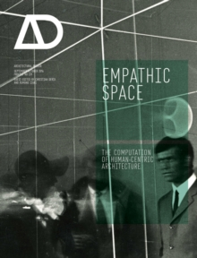 Empathic Space : The Computation of Human-Centric Architecture, Paperback / softback Book