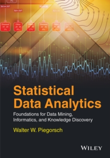 Statistical Data Analytics : Foundations for Data Mining, Informatics, and Knowledge Discovery, Hardback Book