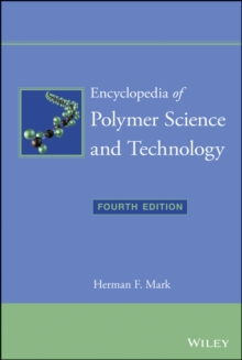 Encyclopedia of Polymer Science and Technology : 15 Volume Set, Hardback Book
