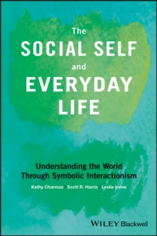 The Social Self and Everyday Life, EPUB eBook