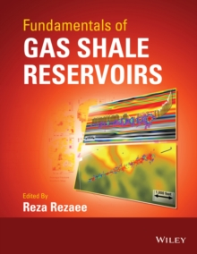Fundamentals of Gas Shale Reservoirs, Hardback Book