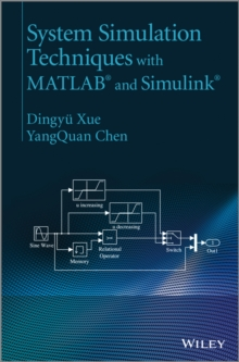 System Simulation Techniques with MATLAB and Simulink, Hardback Book