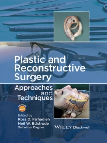 Plastic and Reconstructive Surgery : Approaches and Techniques, Hardback Book