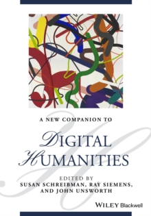 A New Companion to Digital Humanities, Paperback / softback Book