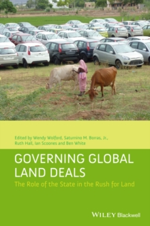 Governing Global Land Deals : The Role of the State in the Rush for Land, EPUB eBook
