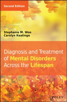 Diagnosis and Treatment of Mental Disorders Across the Lifespan, Hardback Book