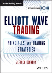 Elliott Wave Trading : Principles and Trading Strategies, Digital Book