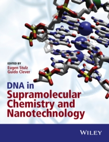 DNA in Supramolecular Chemistry and Nanotechnology, Hardback Book