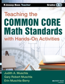 Teaching the Common Core Math Standards with Hands-On Activities, Grades 9-12, Paperback / softback Book