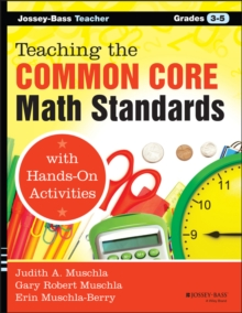 Teaching the Common Core Math Standards with Hands-On Activities, Grades 3-5, Paperback / softback Book