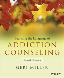 Learning the Language of Addiction Counseling, Paperback / softback Book