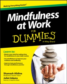 Mindfulness at Work For Dummies, Paperback Book