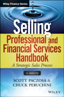Selling Professional and Financial Services Handbook : + Website, Hardback Book