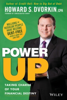 Power Up : Taking Charge of Your Financial Destiny, Paperback / softback Book