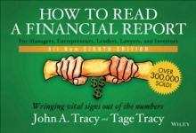 How to Read a Financial Report : Wringing Vital Signs Out of the Numbers, Paperback Book