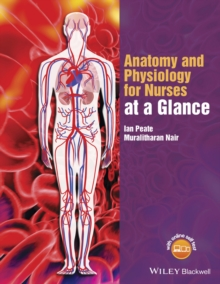 Anatomy and Physiology for Nurses at a Glance, Paperback / softback Book