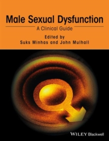 Male Sexual Dysfunction : A Clinical Guide, Hardback Book