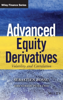 Advanced Equity Derivatives : Volatility and Correlation, Hardback Book