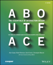 About Face : The Essentials of Interaction Design, Paperback Book