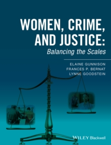 Women, Crime, and Justice : Balancing the Scales, Paperback / softback Book