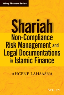 Shari'ah Non-compliance Risk Management and Legal Documentations in Islamic Finance, Hardback Book