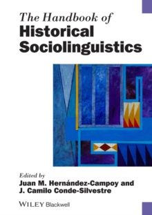 The Handbook of Historical Sociolinguistics, Paperback / softback Book