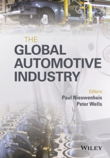The Global Automotive Industry, Hardback Book