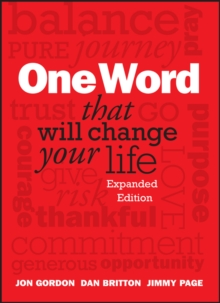 One Word That Will Change Your Life, Expanded Edition, Hardback Book
