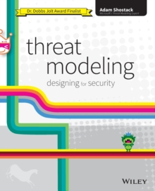 Threat Modeling : Designing for Security, Paperback Book