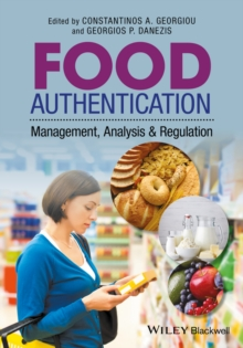 Food Authentication : Management, Analysis and Regulation, Hardback Book