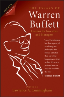 The Essays of Warren Buffett : Lessons for Investors and Managers, Paperback / softback Book