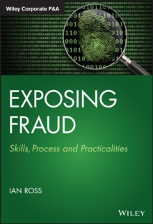 Exposing Fraud : Skills, Process and Practicalities, Hardback Book