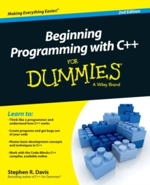 Beginning Programming with C++ For Dummies, Paperback / softback Book
