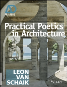 Practical Poetics in Architecture, Paperback / softback Book