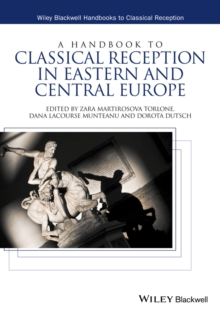 A Handbook to Classical Reception in Eastern and Central Europe, Hardback Book