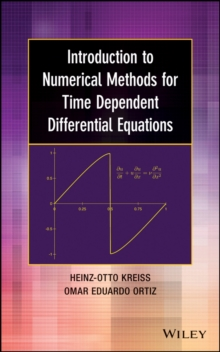 Introduction to Numerical Methods for Time Dependent Differential Equations, Hardback Book