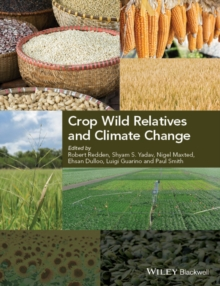 Crop Wild Relatives and Climate Change, Hardback Book