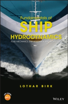 Fundamentals of Ship Hydrodynamics : Fluid Mechanics, Ship Resistance and Propulsion, Hardback Book