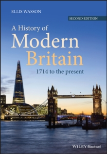 A History of Modern Britain : 1714 to the Present, Paperback / softback Book