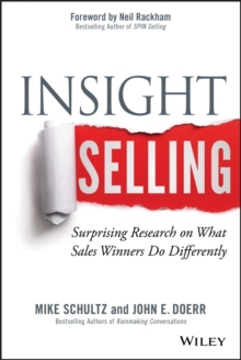 Insight Selling : Surprising Research on What Sales Winners Do Differently, Hardback Book