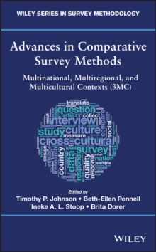 Advances in Comparative Survey Methods : Multinational, Multiregional, and Multicultural Contexts (3MC), Hardback Book
