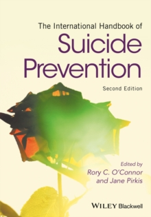 The International Handbook of Suicide Prevention, Hardback Book