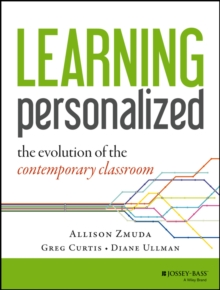 Learning Personalized : The Evolution of the Contemporary Classroom, Paperback / softback Book