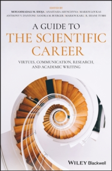 A Guide to the Scientific Career : Virtues, Communication, Research, and Academic Writing, Hardback Book